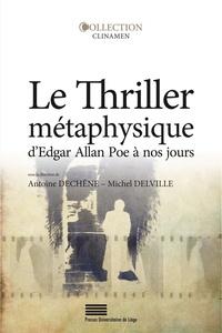 Le thriller métaphysique dEdgar Allan Poe à nos jours.pdf