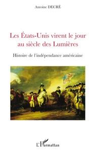 Feriasdhiver.fr Les Etats-Unis virent le jour au siècle des Lumières Image