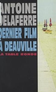 Antoine Delaferre - Dernier film à Deauville.