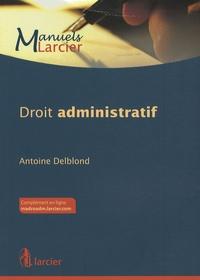 Antoine Delblond - Droit administratif.