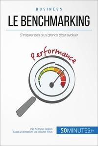 Antoine Delers et  50Minutes.fr - Gestion & Marketing  : Le benchmarking - S'inspirer des plus grands pour évoluer.