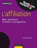 Antoine Denoix - Affiliation - Bâtir, administrer et réussir un programme efficace.