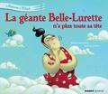 Antoine Déprez et Juliette Saumande - La géante Belle-Lurette n'a plus toute sa tête.
