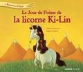 Antoine Déprez et Juliette Saumande - Le jour de poisse de la licorne Ki-Ling.
