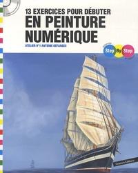 Antoine Desfarges - 13 exercices pour débuter en peinture numérique - Atelier numéro 1. 1 Cédérom
