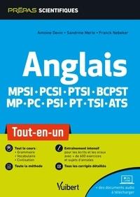 Antoine Devin et Sandrine Merle - Anglais MPSI-PCSI-PTSI-BCPST-MP-PC-PSI-PT-TSI-ATS - Tout-en-un.