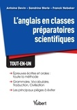 Antoine Devin et Sandrine Merle - L'anglais en classes préparatoires scientifiques.