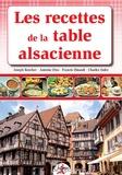 Antoine Diss et Francis Hinault - Les recettes de la table alsacienne.