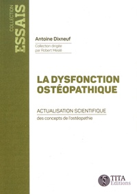 La dysfonction ostéopathique - Actualisation scientifique des concepts de lostéopathie.pdf