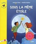 Antoine Dole et Amélie Dufour - Sous la même étoile - Niveau 1.