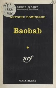 Antoine Dominique et Marcel Duhamel - Baobab.