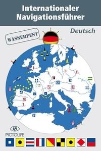 Antoine Dray - INTERNATIONALER NAVIGATIONSFÜHRER - Mémento de Navigation en Allemand.