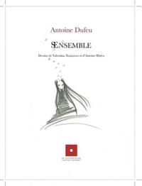 Antoine Dufeu - SEnsemble.