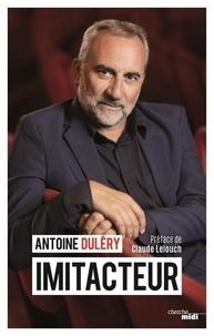 Antoine Duléry - Imitacteur.