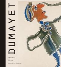 Antoine Dumayet - DUMAYET, Françoise et Pierre, écrire et peindre.