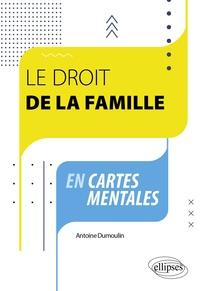 Antoine Dumoulin - Le droit de la famille en cartes mentales.
