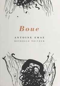 Antoine Emaz - Boue.