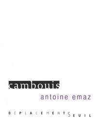 Antoine Emaz - Cambouis.