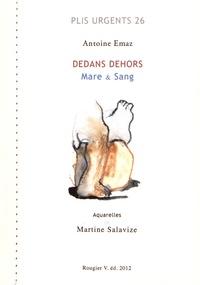 Antoine Emaz - Dedans dehors - Mare & Sang.