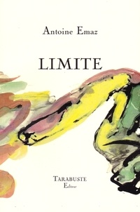 Antoine Emaz - Limite.