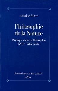 Antoine Faivre - Philosophie de la nature.
