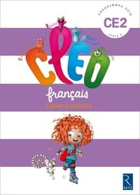 Antoine Fetet - Français CE2 CLEO - Cahier d'activités, programmes 2016.
