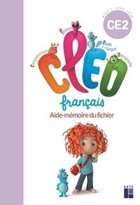Antoine Fetet - Français CE2 Cléo - Aide-mémoire du fichier.