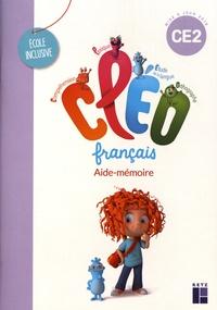 Antoine Fetet et Joëlle Gardette - Français CE2 CLEO - Aide-mémoire.