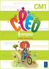 Antoine Fetet - Français CM1 CLEO - Cahier d'activités.