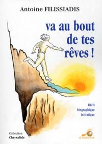 Antoine Filissiadis - VA AU BOUT DE TES REVES !.