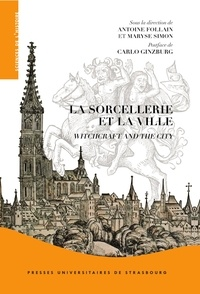 Antoine Follain - La sorcellerie et la ville, witchcraft and the city.