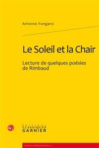 Antoine Fongaro - Le soleil et la chair - Lecture de quelques poésies de Rimbaud.