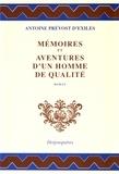 Antoine-François Prévost d'Exiles - Mémoires et aventures d'un homme de qualité.