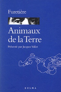 Antoine Furetière - Animaux de la terre.
