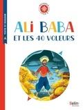 Antoine Galland et Tiphaine Pelé - Ali Baba et les 40 voleurs - Cycle 3.