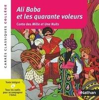 Antoine Galland - Ali Baba et les quarante voleurs.
