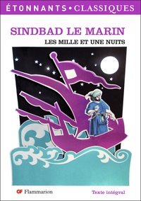 Antoine Galland - Les mille et une nuits - Sindbad le marin.