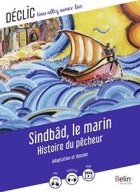 Antoine Galland - Sindbâd le marin, Histoire du Pêcheur.
