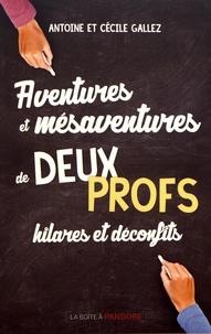 Aventures et mésaventures de deux profs hilares et déconfits - Antoine Gallez | Showmesound.org