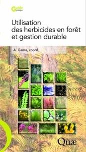 Antoine Gama - Utilisation des herbicides en forêt et gestion durable.