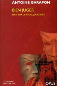 Bien juger - Essai sur le rituel judiciaire.pdf