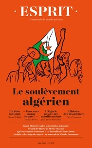 Antoine Garapon et Jean-Louis Schlegel - Esprit N°455-Juin 2019 : Le soulèvement algérien.