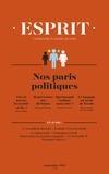 Antoine Garapon et Bernard Manin - Esprit septembre 2017 - Nos paris politiques.
