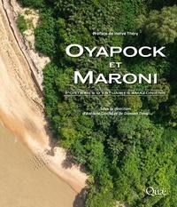 Antoine Gardel et Damien Davy - Oyapock et Maroni - Portraits d'estuaires amazoniens.