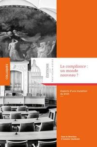 La compliance : un monde nouveau ? - Aspects dune mutation du droit.pdf