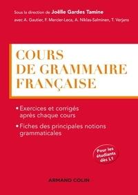 Antoine Gautier et Florence Mercier-Leca - Cours de grammaire française.