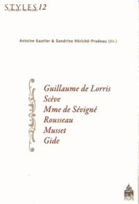 Guillaume de Lorris, Scève, Mme de Sévigné, Rousseau, Musset, Gide.pdf