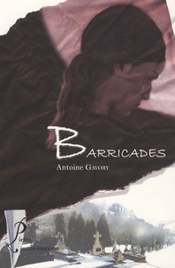 Antoine Gavory - Barricades.
