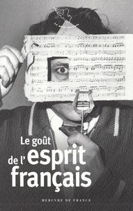 Antoine Gavory - Le goût de l'esprit français.