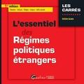 Antoine Gazano - L'essentiel des régimes politiques étrangers.